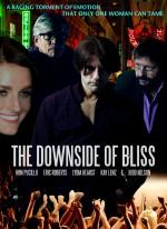The Downside of Bliss (2017) afişi