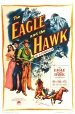 The Eagle And The Hawk (1950) afişi