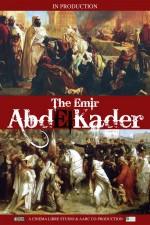 The Emir Abd El-Kader  afişi