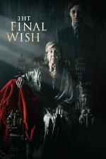 The Final Wish (2018) afişi