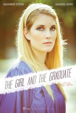 The Girl and the Graduate (2012) afişi