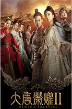 The Glory of Tang Dynasty 2 (2017) afişi