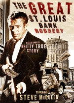 The Great St. Louis Bank Robbery (1959) afişi