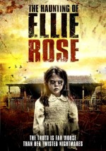 The Haunting of Ellie Rose (2015) afişi