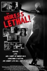 The Heiress Lethal  afişi