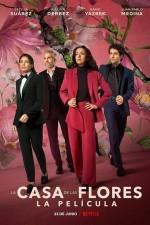 The House of Flowers: The Movie (2021) afişi