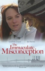The Immaculate Misconception (2006) afişi