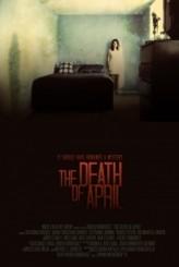 The Last Days Of April (2009) afişi