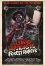 The Legend of the Psychotic Forest Ranger (2011) afişi