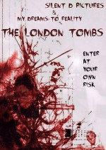 The London Tombs