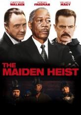 The Maiden Heist (2009) afişi
