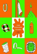 The Orange Years (2018) afişi