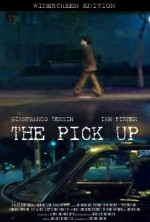 The Pick Up (2009) afişi