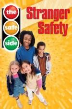The Safe Side: Stranger Safety (2005) afişi