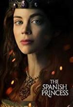 The Spanish Princess 1. Sezon (2019) afişi
