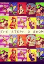 The Steph D Show (2014) afişi