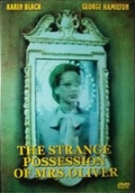 The Strange Possession of Mrs. Oliver (1977) afişi
