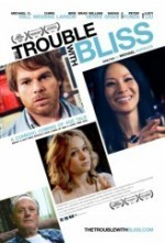 The Trouble with Bliss (2011) afişi