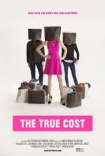 The True Cost (2015) afişi