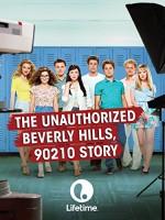 The Unauthorized Beverly Hills, 90210 Story (2015) afişi