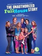 The Unauthorized Full House Story (2015) afişi