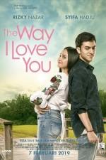 The Way I Love You (2019) afişi