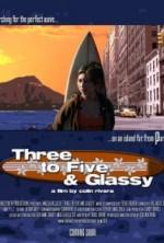 Three to Five & Glassy (2007) afişi