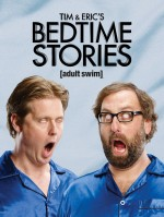 Tim and Eric's Bedtime Stories (2014) afişi