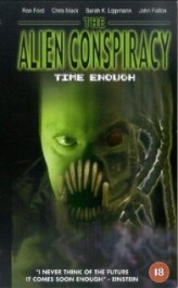 Time Enough: The Alien Conspiracy (2002) afişi