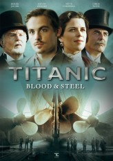 Titanic: Blood and Steel (2012) afişi