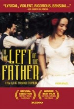 To The Left Of The Father (2001) afişi