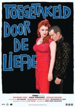 Toegetakeld door de liefde (2013) afişi