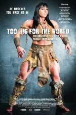 Too Big for the World (2016) afişi