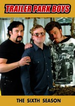 Trailer Park Boys Sezon 6  afişi