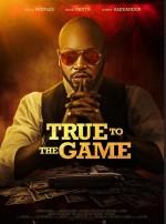 True to the Game (2017) afişi