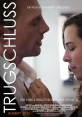 Trugschluss (2012) afişi