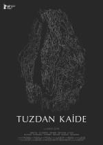 Tuzdan Kaide (2018) afişi