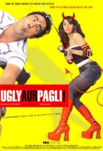 Ugly Aur Pagli (2008) afişi