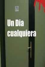 Un Dia Cualquiera (2006) afişi