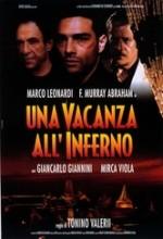 Una Vacanza All'inferno (1997) afişi