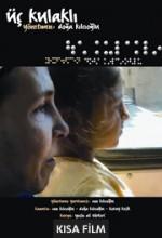 üç Kulaklı (2003) afişi