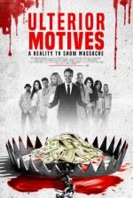 Ulterior Motives: Reality TV Massacre (2016) afişi