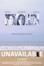 Unavailable (2012) afişi