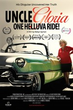 Uncle Gloria: One Helluva Ride! (2016) afişi