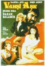 Vahşi Aşk (1985) afişi