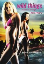 Vahşi Şeyler 3 (2005) afişi