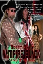 Vampire Black: Trail Of The Dead (2008) afişi