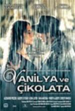Vanilya Ve Çikolata (2004) afişi