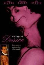 Victim Of Desire (1995) afişi