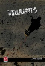 Virulents (2010) afişi